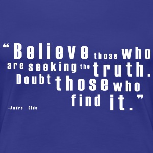 Truth - Andr Gide T-Shirts - Women's Premium T-Shirt