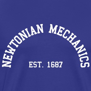 Newtonian Mechanics - Est. 1687 (Half-Circle) T-Shirts - Men's Premium T-Shirt