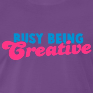 BUSY being CREATIVE! T-Shirts - Men's Premium T-Shirt