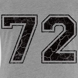 Number 72 in the grunge look T-Shirts - Women's Premium T-Shirt