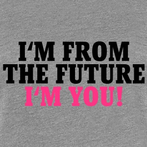 I'm from the future T-Shirts - Premium T-skjorte for kvinner