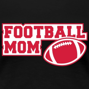 FOOTBALL MOM SIGN 2C T-Shirt RB - Dame premium T-shirt