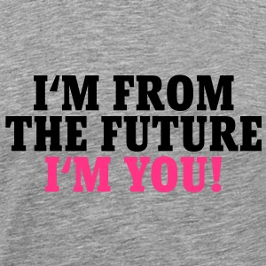 I'm from the future T-Shirts - Koszulka męska Premium