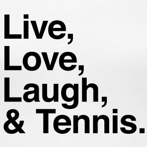 live love laugh and tennis T-Shirts - Frauen Premium T-Shirt