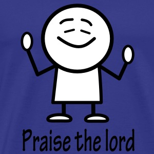 praise the lord T-Shirts - Men's Premium T-Shirt