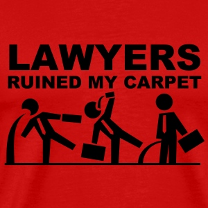 Lawyers ruined my carpet T-shirts - Herre premium T-shirt