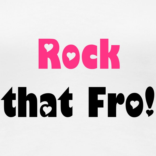 """Rock that Fro!"" T-shirt"