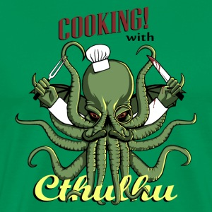 Cooking with Cthulhu! - Men's Premium T-Shirt