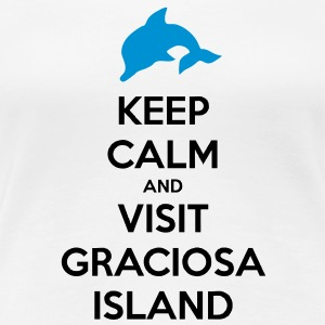 Keep Calm and Visit Graciosa T-Shirts - Women's Premium T-Shirt