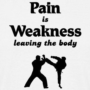 Pain is weakness leaving the body T-Shirts - Men's T-Shirt