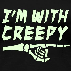 I'm with creepy T-Shirts - Frauen Premium T-Shirt