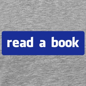 read a book T-Shirts - Men's Premium T-Shirt