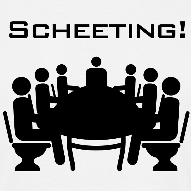 Scheeting (Scheiß-Meeting)