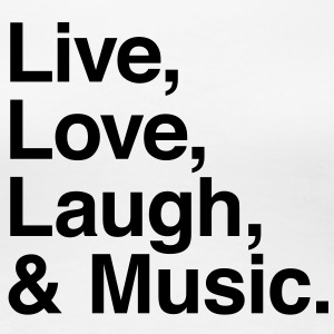 live love laugh and music T-Shirts - Women's Premium T-Shirt