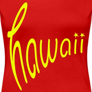 Hawaii T-Shirts - Frauen Premium T-Shirt