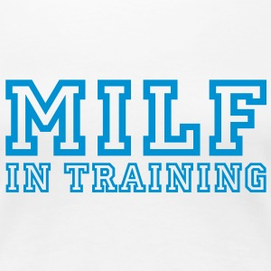 milf in training T-shirts - Vrouwen Premium T-shirt