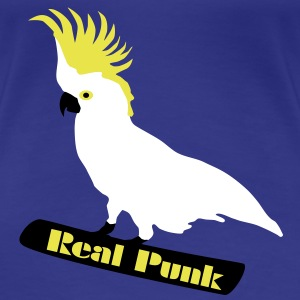 Real Punk, Kakadu, Papagei, Vogel T-Shirts - Frauen Premium T-Shirt