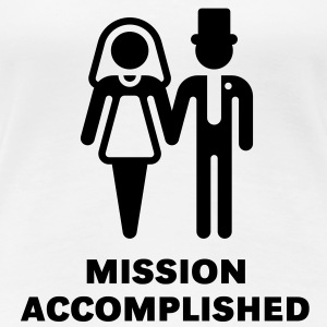 Mission Accomplished, New (Hochzeit) Girl-T-Shirt - Women's Premium T-Shirt