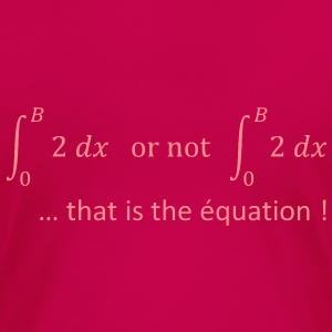 to_be_or_not_to_be_humour_maths Tee shirts - T-shirt Premium Femme