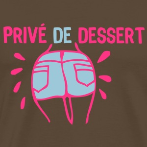 prive dessert cul2 fesse jambe sexe Tee shirts - T-shirt Premium Homme