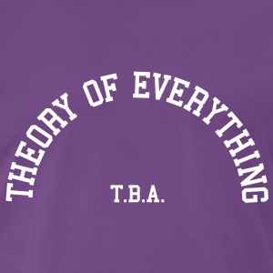 Theory of Everything - T.B.A. (Half-Circle) T-Shirts - Men's Premium T-Shirt