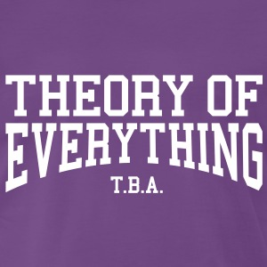 Theory of Everything - T.B.A. (Over-Under) T-Shirts - Men's Premium T-Shirt