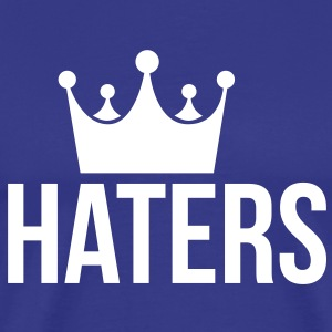 Haters King Hater T-shirts - Mannen Premium T-shirt