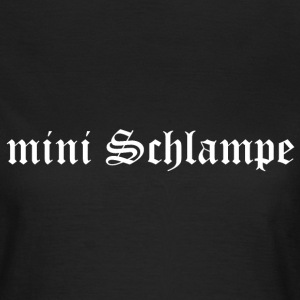mini Schlampe T-Shirts - Frauen T-Shirt
