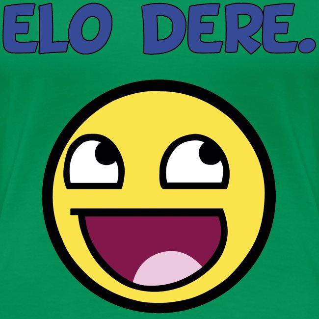 Elo Dere :D (Women's)