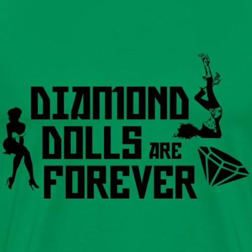 Diamond Dolls Are Forever