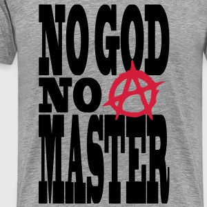 no god no master T-Shirts - Men's Premium T-Shirt