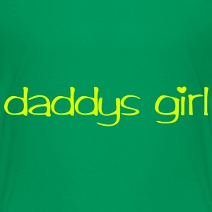 Daddys girl | Sprüche T-Shirts bedrucken T-Shirts - Teenager Premium T-Shirt