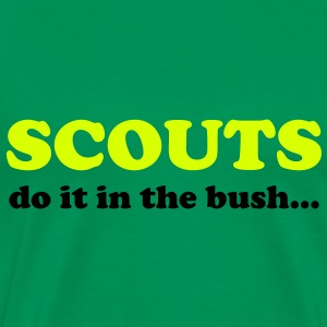 Scouts do it in the bush... T-Shirts - Mannen Premium T-shirt
