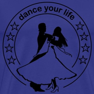 Dance your life  T-Shirts - Premium T-skjorte for menn