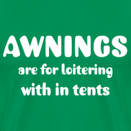 Design ~ Loitering in tents