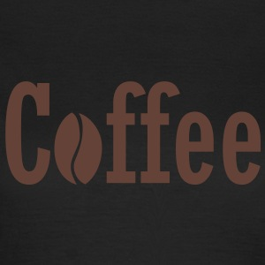 Coffee Kaffee T-Shirts - Frauen T-Shirt