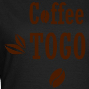 Coffee To Go Togo Kaffee - Frauen T-Shirt