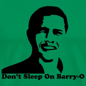 Don't Sleep on Barry O! - Men's Premium T-Shirt