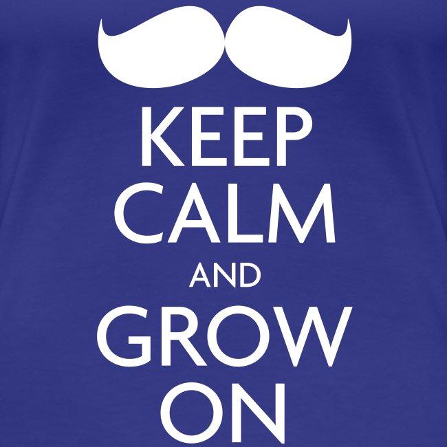Keep Calm and Grow On — Movember
