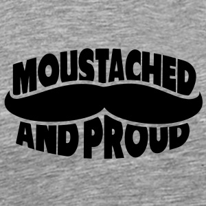 Moustached And Proud 1c T-Shirts - Männer Premium T-Shirt