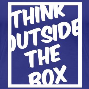 Think Outside The Box T-Shirts - Women's Premium T-Shirt