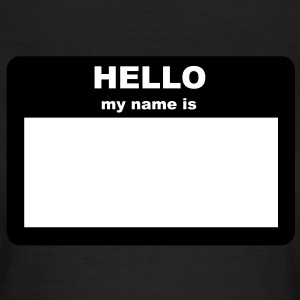 Name tag - HELLO my name is T-Shirts - Women's T-Shirt