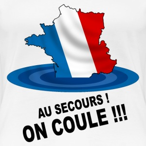 France, on coule ! Tee shirts - T-shirt Premium Femme