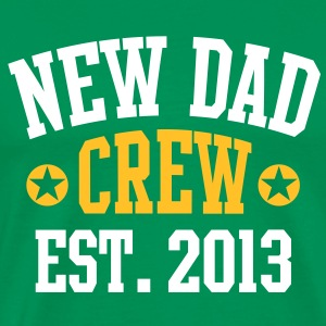 NEW DAD CREW EST 2013 T-Shirt YW - Premium T-skjorte for menn