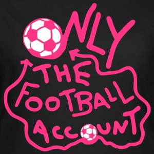 only football account compte seul origna Tee shirts - T-shirt Femme