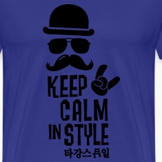 Like a keep calm in style moustache boss t-shirts T-Shirts