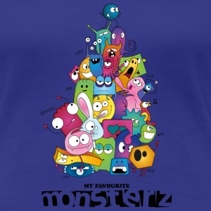 My favourite monsterz - T-shirt Premium Femme