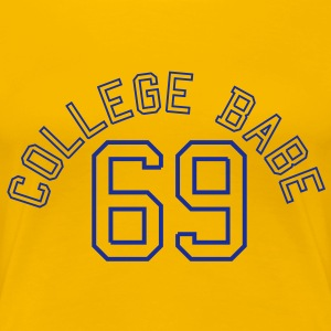 College Babe 69 sexy sex baby  T-shirts - Vrouwen Premium T-shirt