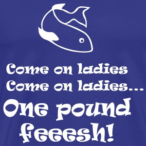 One Pound Fish - Men's Premium T-Shirt