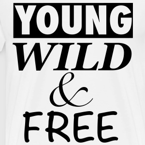 young wild and free - Männer Premium T-Shirt